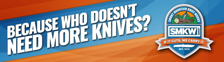 Who doesn't need more knives? Get them at SMKW!